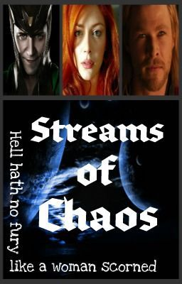 Streams of Chaos {Loki}