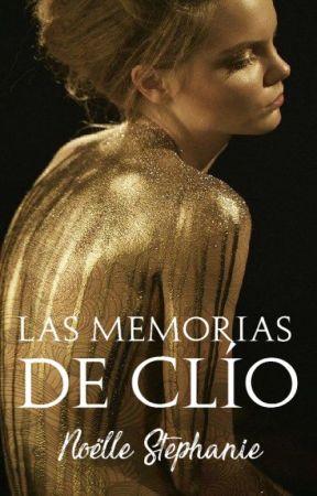 Las memorias de Clío  by NoelStephanie