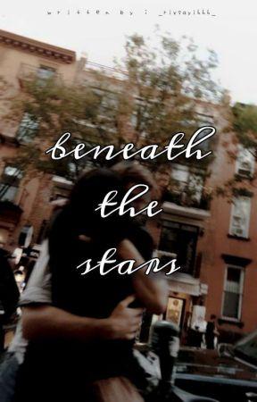 |Beneath Our Stars| by Mahiru0322