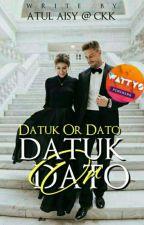 Datuk or Dato'? by rihha97
