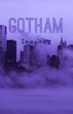 Gotham//Imagines by honimello