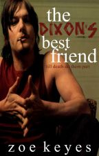The Dixon's Best Friend. [Daryl Dixon Fanfiction.] by mrsnotasheepthe2nd