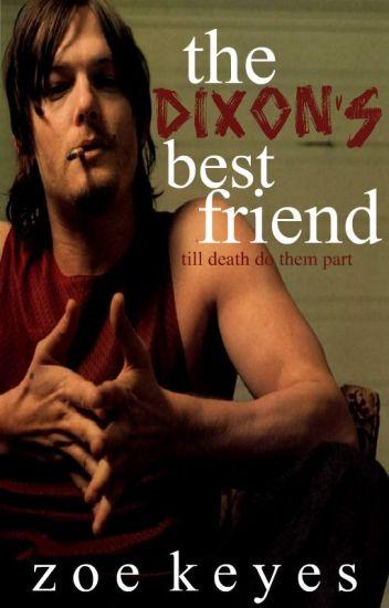 The Dixon's Best Friend. [Daryl Dixon Fanfiction.]