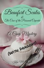 Beaufort Scales & the Case of the Poisoned Cupcake by KimMWattAuthor