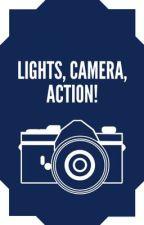 Lights, camera, Action! by jassinski2505