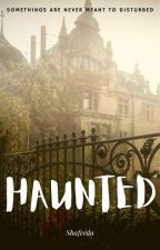 Haunted.| ✓ by LostIn2Sight
