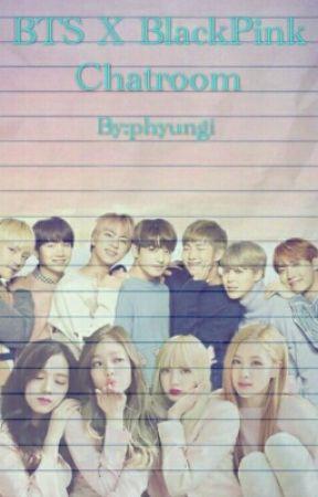 BTS X Blackpink Chatroom by phyungi