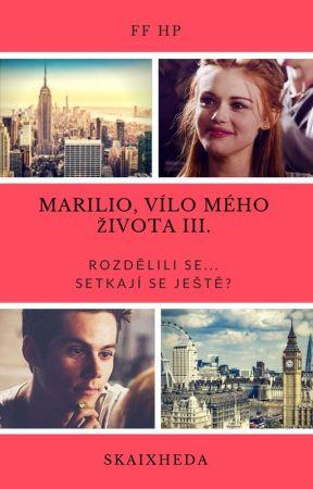 Marilio, vílo mého života III. by Skaixheda