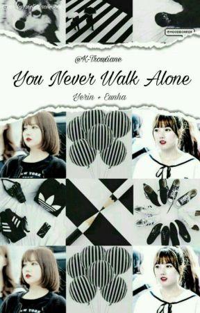 {Hiatus}°You Never Walk Alone° by K-Trouxiane