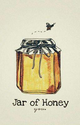 Đọc truyện Jar of Honey