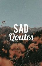 Sad Quotes by _shinxxi_