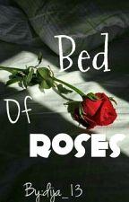 Bed Of Roses (BWWM) by dija_13