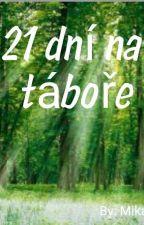 21 dní na táboře by Mika9898