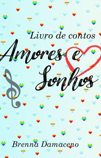 Amores e Sonhos