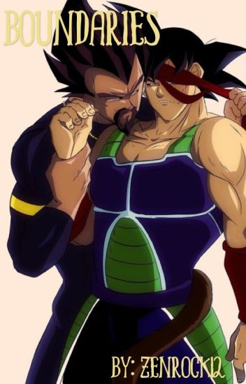 Boundaries (King Vegeta X Bardock) - ~•Trashy Kiddo ...