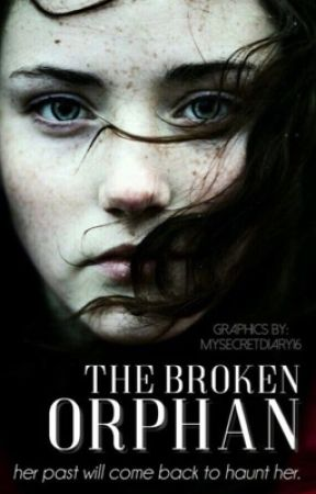 The Broken Orphan by walkingdead200208