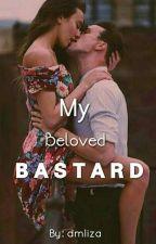 My Beloved BASTARD by dmliza