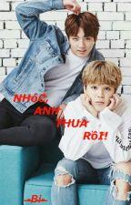 [Edit/ KookMin] Nhóc, Anh Thua Rồi! by Villain-BiBi