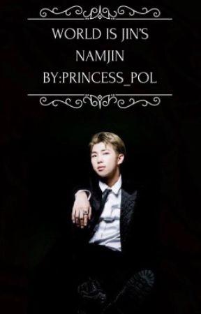 World is Jin's • namjin by princess_pol