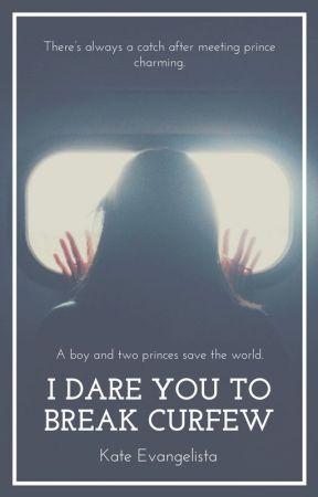I Dare You To Break Curfew by kateva11