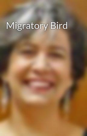 Migratory Bird by Cayena