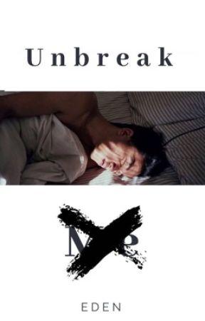 Unbreak Me  by edenle