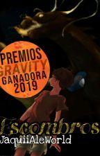 """Escombros""(BillDip)(A.U.Dragones) by JaquiiAleWorld"