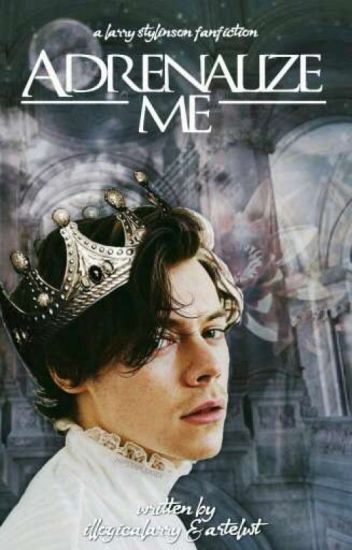 adrenalize me - hes & lwt (harry!king, louis!demon)