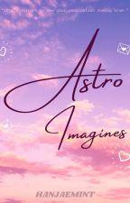 astro imagines ✿ by hanjaemint