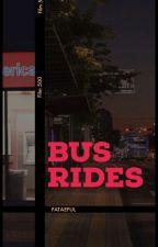 バス乗り場。(BUS   RIDES) by fataeful