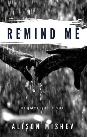 REMIND ME by Alison_M18
