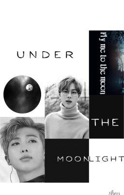 Đọc truyện [Longfic][NamJin] Under the moonlight