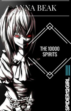 The 10,000 spirits by spider12girl