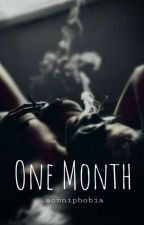 One Month  by _somniphobia