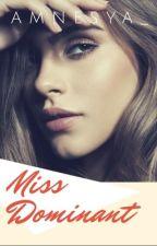 Miss Dominant by amnesya_