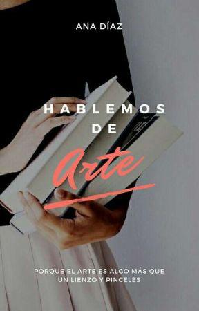 Hablemos de arte by Ana_D_G
