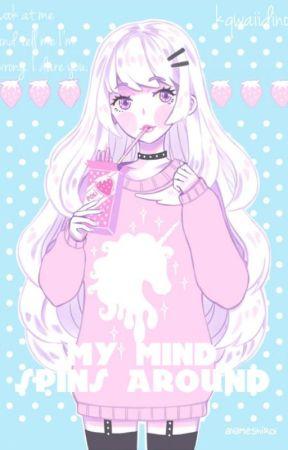 ;; my mind by kqwaiidino