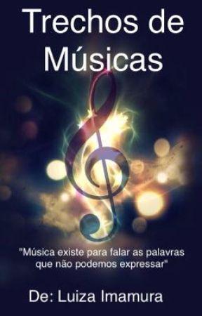 Trechos de músicas  by LuizaImamura