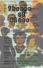 Throne of Glass - CHATS by einhornempire