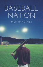 Baseball Nation|MLB Imagines[REQUESTS CLOSED] by BaseballRevolution