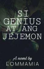 Si Genius at Ang Jejemon by eommamia