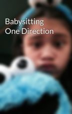 Babysitting One Direction by ElouisaHugs