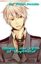 Gilbert the type of boyfriend by CreepyPirate21