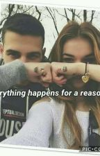 Everything happens for a reason by DestinyLamb4