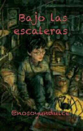Bajo las escaleras  by nosoyundulce