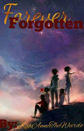 Forever Forgotten by KearraDenise
