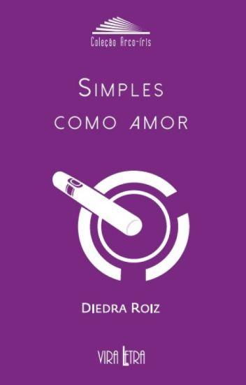 Simples como Amor de Diedra Roiz