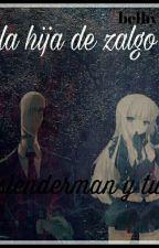 La hija de Zalgo [Slenderman y tu] by belhyu