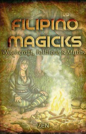 Filipino Magicks - Filipino Protection Spell - Wattpad