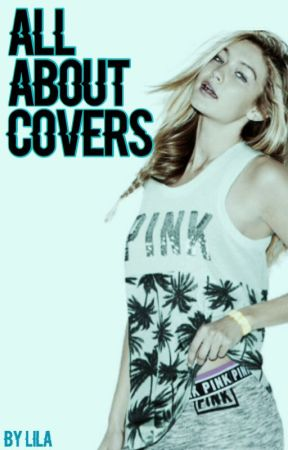 All about covers by lila_ekla